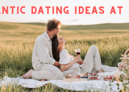 Romantic Dating Ideas at Home